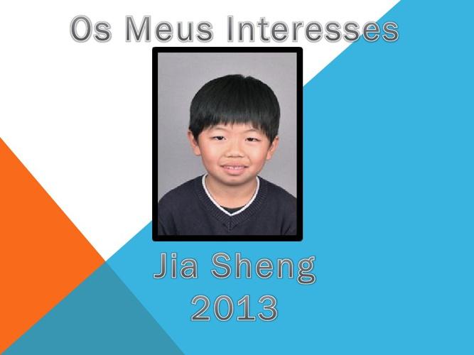 Os Meus Interesses Jia Sheng