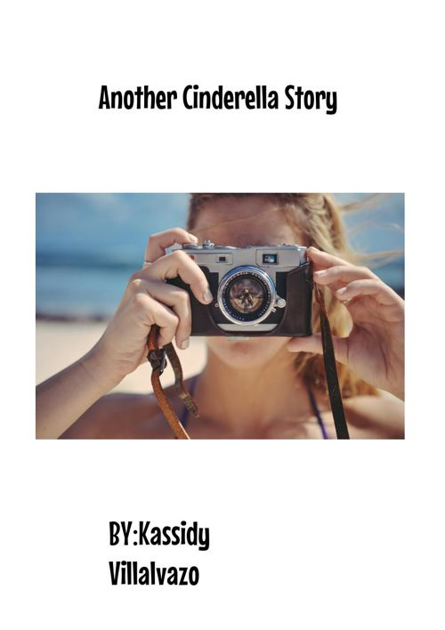 Kassidy Villalvazo - Another Cinderella story
