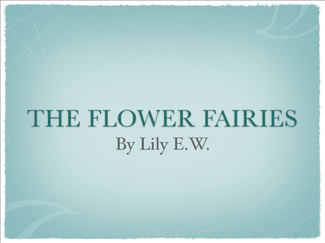 The Flower Fairies by Lily E.W.