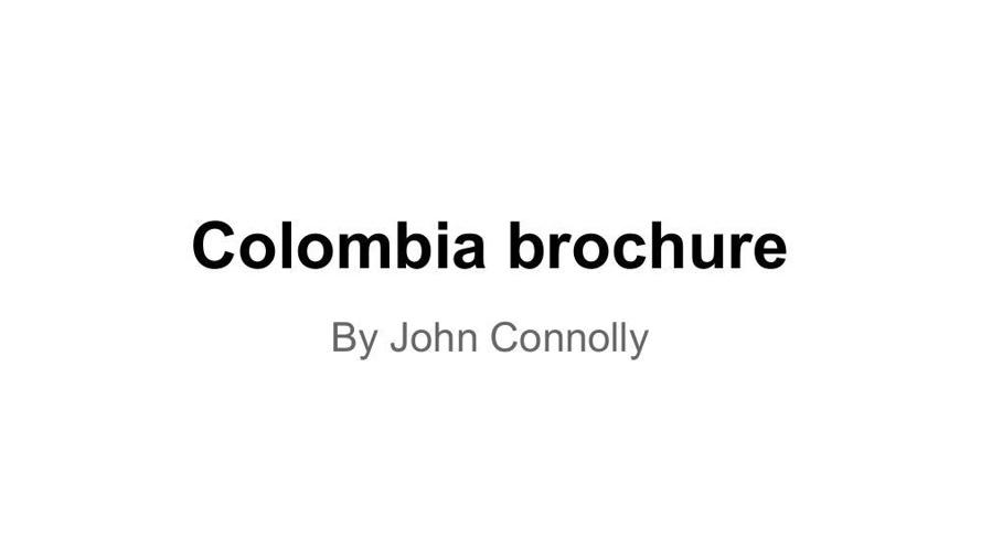John Connolly Colombia brochure