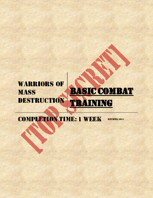 Warriors of Mass Destruction Basic Combat Training