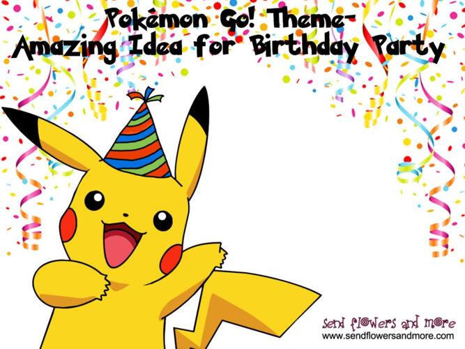 Arrange Trendy party by choosing pokemon Go Theme