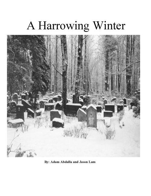 A Harrowing Winter