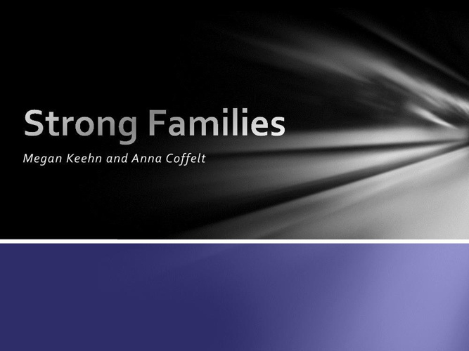 Strong Families- megan and Anna