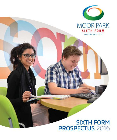 Moor Park Sixth Form Prospectus 2015-16