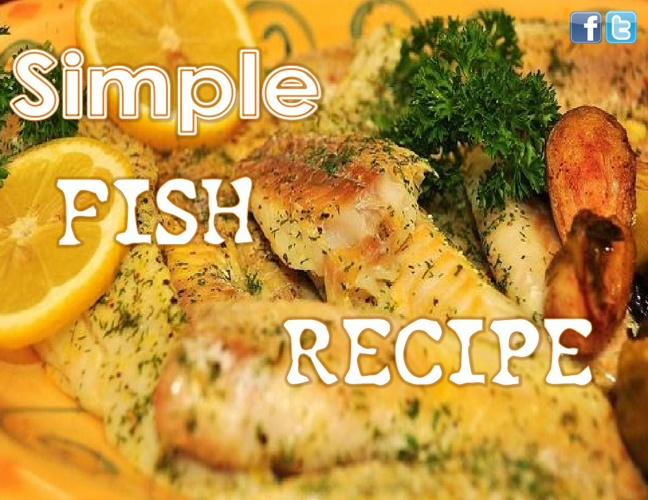 Simple Fish Recipe