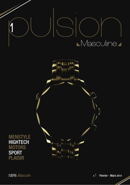 1pulsion masculine # 1 // Février - Mars 2014