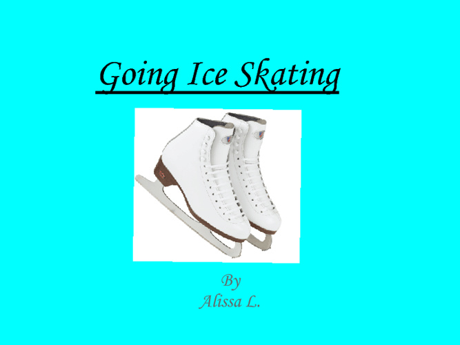 Going Ice Skating By Alissa