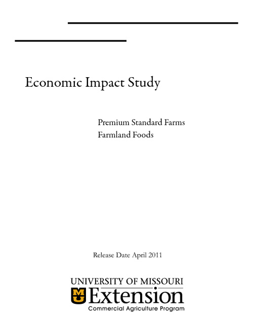 Economic Impact Study of Premium Standard Farms & Farmland Foods