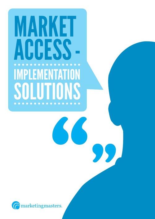 Market Access - Implementation