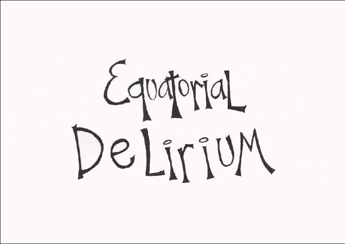 EQUATORIAL DELIRIUM