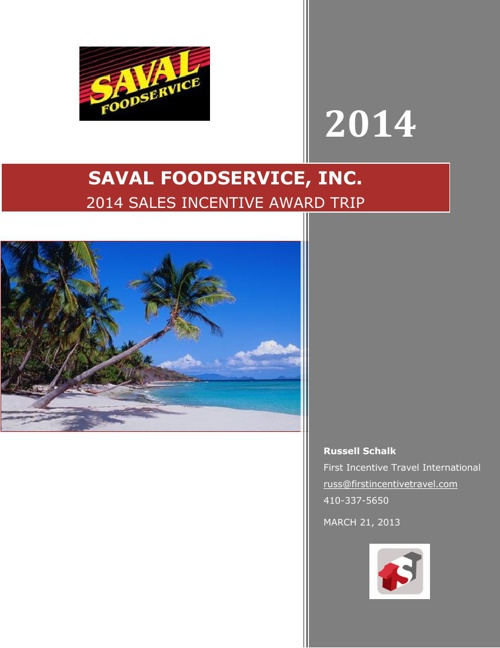 First Incentive Travel for Saval Foodservice, Inc.