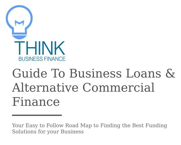 Guide to Business Loans and Alternative Finance