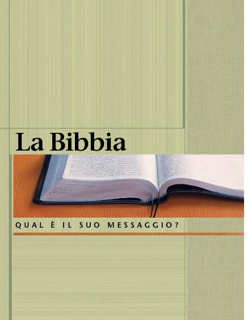 La Bibbia è il suo messaggio