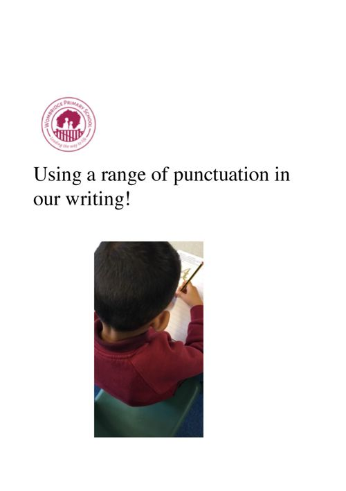 Using a range of punctuation!