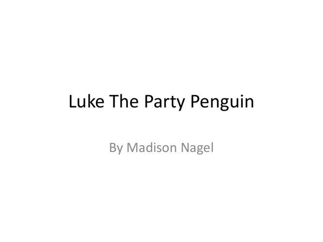 Luke The Party Penguin