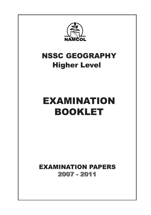 NSSCH GEOGRAPHY EXAMINATION PAPERS 2007-2011