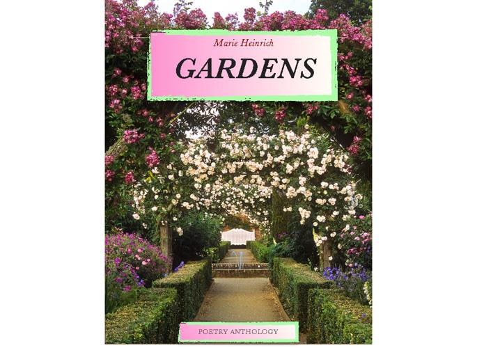 Gardens, Marie Heinrich