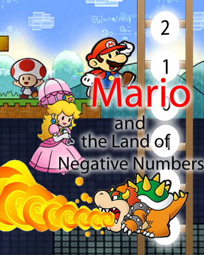 Mario and the Land of Negative Numbers Part 1