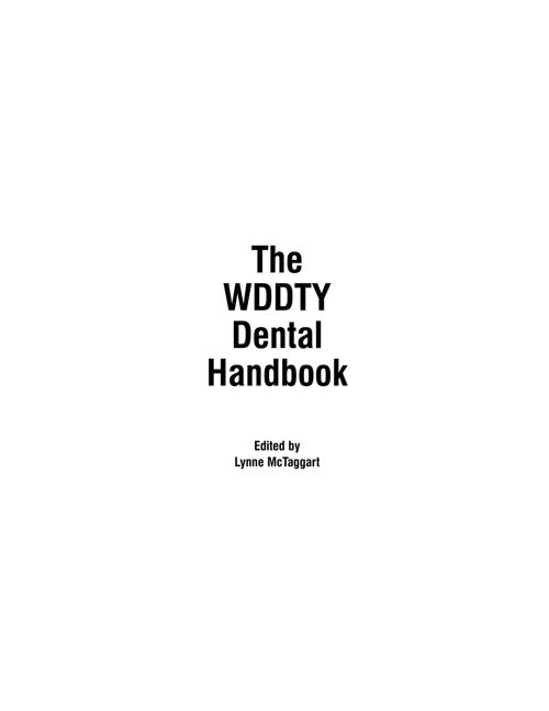 What Doctors Dont Tell You - The Dental Handbook