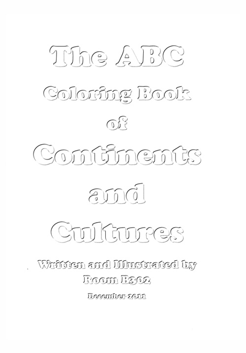 The ABC Coloring Book of Continents and Cultures by 1HM