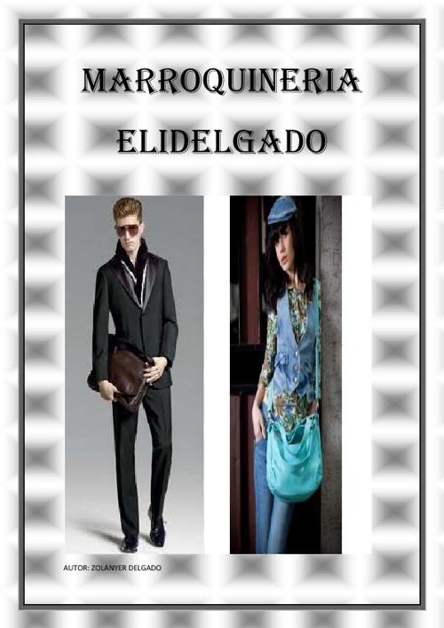 PORTAFOLIO DE MARROQUINERIA ELIDELGADO- Zolanyer Delgado-LEMO-UN