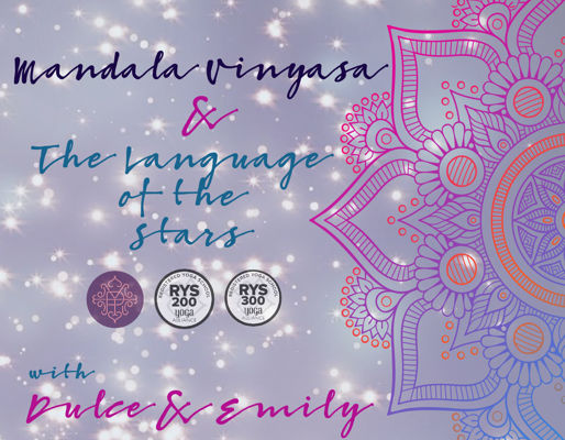 Mandala Vinyasa & the Language of the Stars