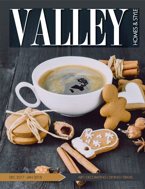 Valley Homes & Style - December 2017 & January 2018