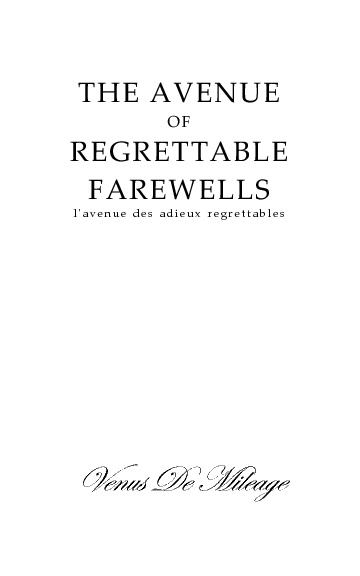 The Avenue of Regrettable Farewells
