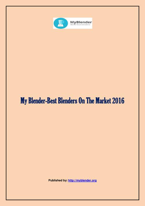 My Blender-Best Blenders On The Market 2016