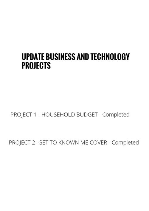 BUSINESS AND TECHNOLOGY PROJECT UPDATE