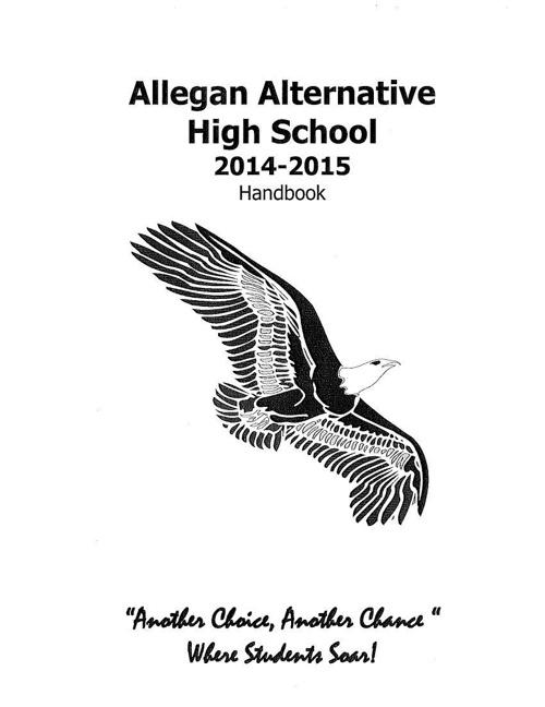 Allegan Alternative High School 2014-2015 Handbook