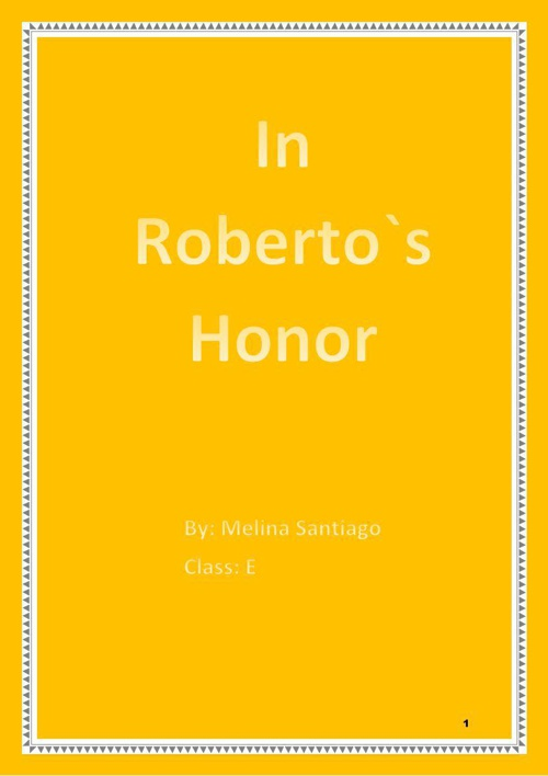 In Roberto`s Honor