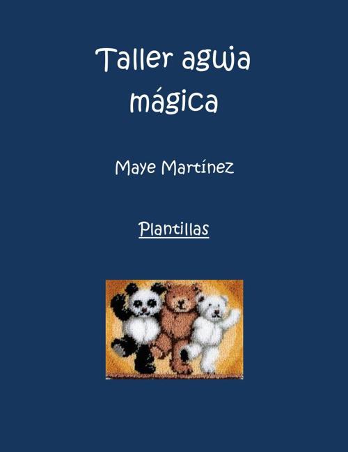 Taller aguja mágica - plantillas
