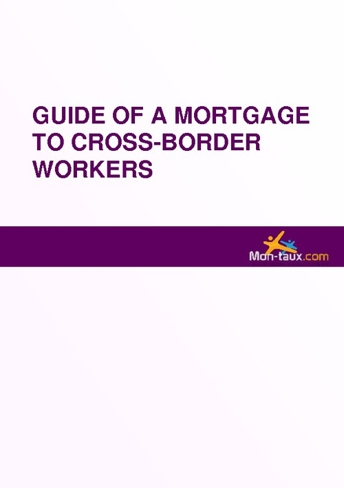 Guide of mortgage to cross-border workers