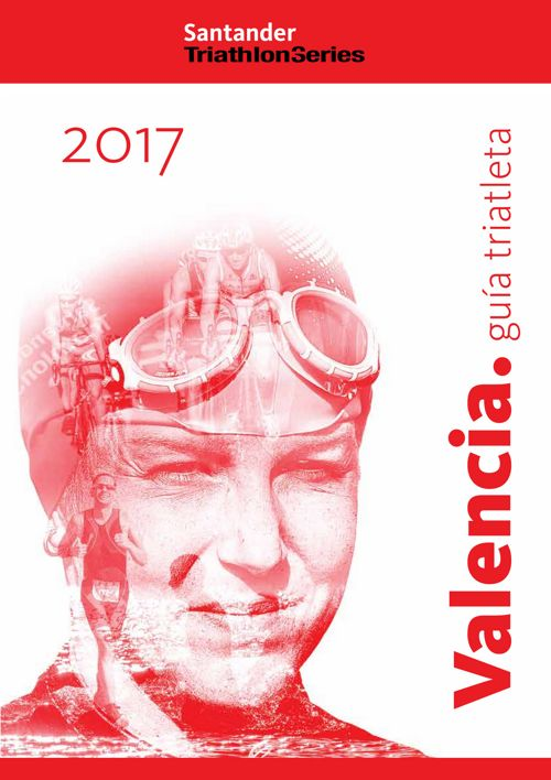 STS 2017 VALENCIA - Guia del triatleta