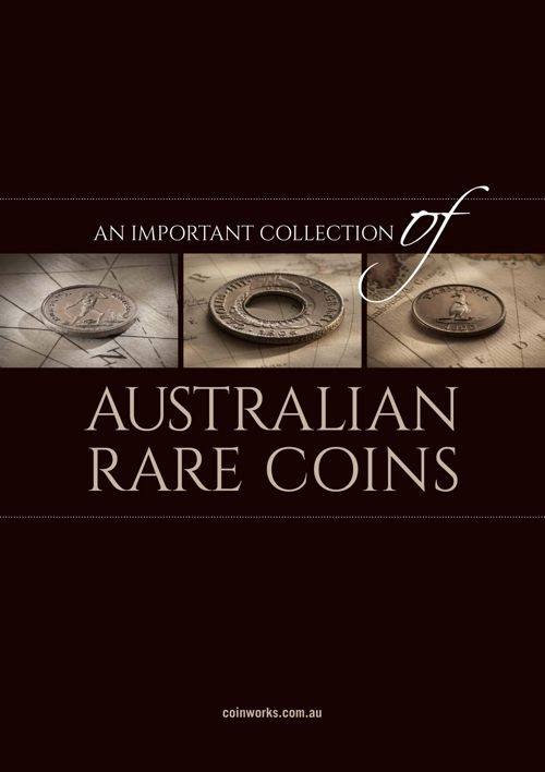 Australian Rare Coins - An Important Collection 2