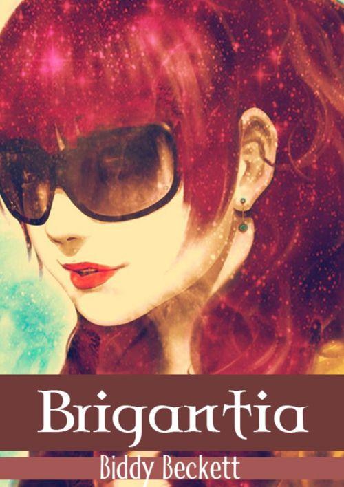 Brigantia - Biddy Beckett | Cilt 1(Kısım1)