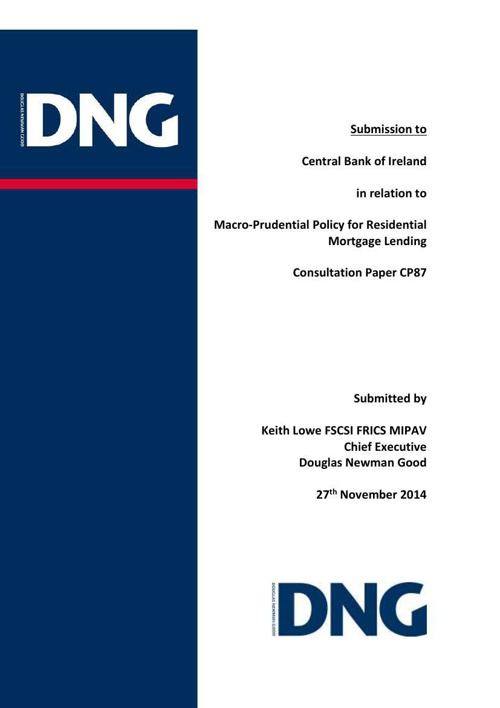 DNG Submission Central Bank Residential Mortgage Lending Policy