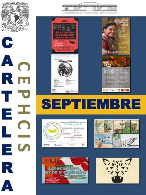 Cartelera CEPHCIS-UNAM, septiembre 2014.