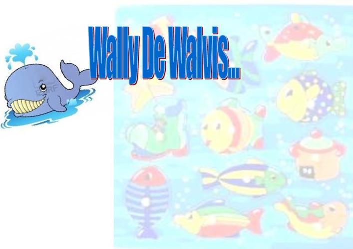 Kleuterverhaaltje Wally de Walvis!