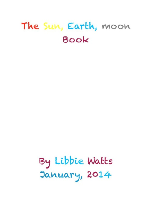 LIbbie Sun, Earth, and Moon Report