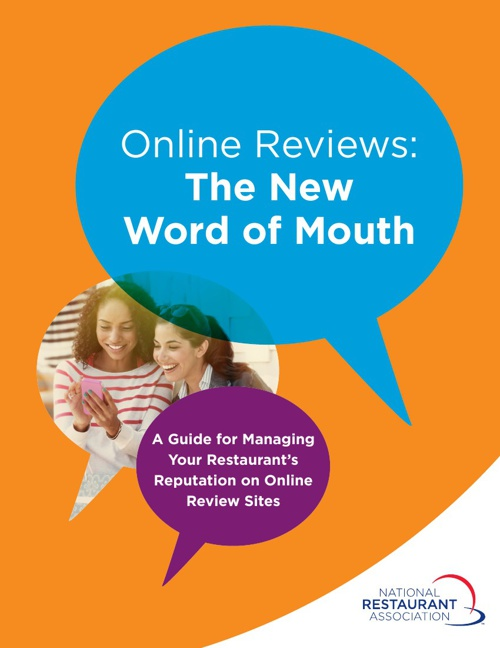 Online Reviews: The New Word of Mouth (A Guide from the NRA)