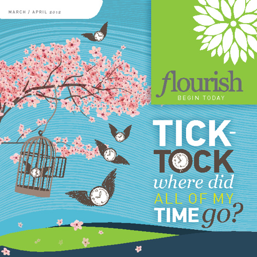 Flourish Latest Issue - TICK-TOCK Where did all of my time go?