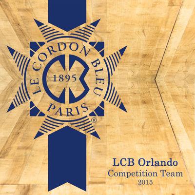 Le Cordon Bleu Orlando Culinary Competition Team 2015