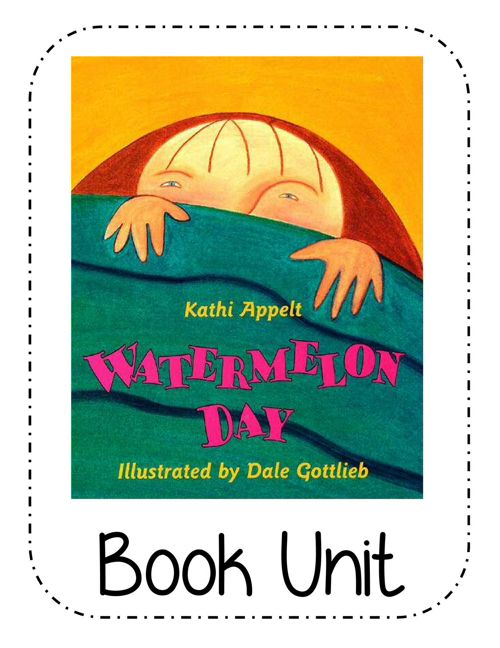 Book Unit for 'Watermelon Day'