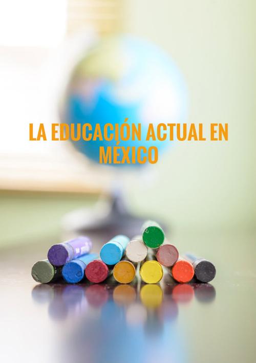 Educación actual en México