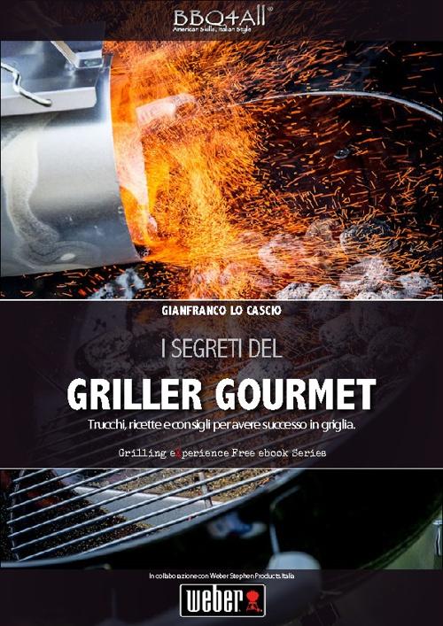 I Segreti del Griller Gourmet