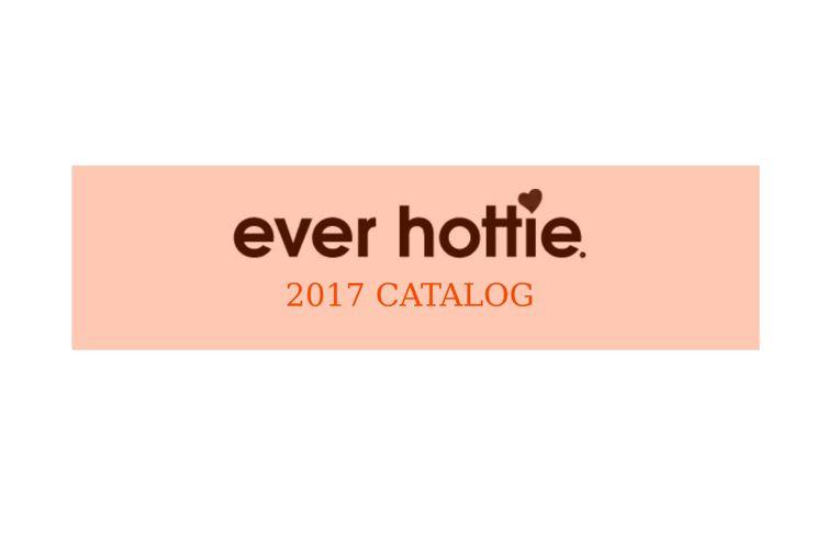 Everhottie 2017 Catalog