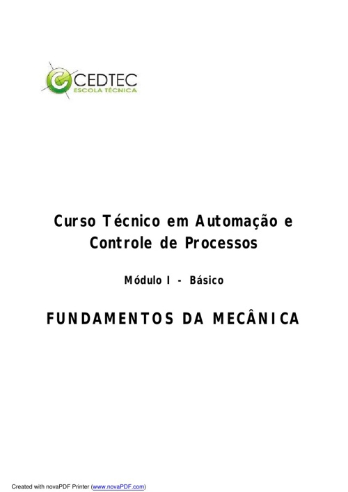 Mecânica + Desenho Técnico + Desenhos Elétricos